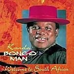 Kanda Bongo Man Welcome To South Africa