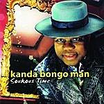 Kanda Bongo Man Soukous Time