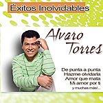 Alvaro Torres Exitos Inolvidables