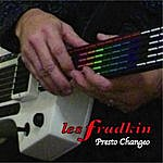 Les Fradkin Presto Changeo