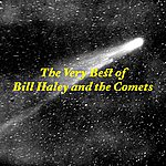 Bill Haley & His Comets The Very Best Of Bill Haley & The Comets