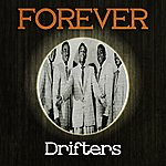 The Drifters Forever Drifters