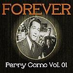 Perry Como Forever Perry Como, Vol. 1