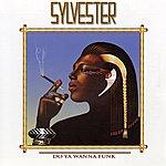 Sylvester Do Ya Wanna Funk