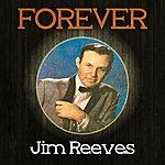 Jim Reeves Forever Jim Reeves