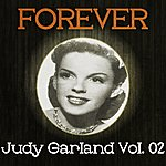 Judy Garland Forever Judy Garland Vol. 02