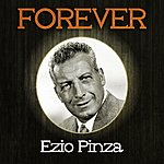 Ezio Pinza Forever Ezio Pinza
