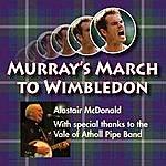 Alastair McDonald Murray's March To Wimbledon - Single