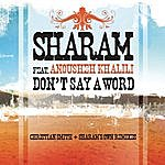 Sharam Don't Say A Word