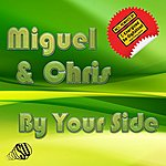 Miguel By Your Side
