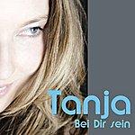 Tanja Bei Dir Sein (Dance Version)