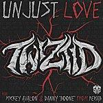 "Twiztid Unjust Love (Feat. Mickey Avalon & Danny ""Boone"")"