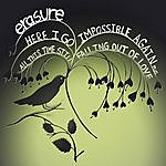 Erasure All This Time Still Falling Out Of Love (Shanghai Surprize Radio Edit)