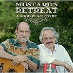 Mustard's Retreat A Good Place To Be