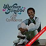 Sherman Andrus I've Got Confidence (Remastered)