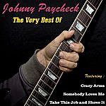 Johnny Paycheck Johnny Paycheck, The Very Best Of