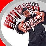Raheem The Dream Back To The Future