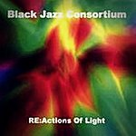 Black Jazz Consortium Reactions Of Light