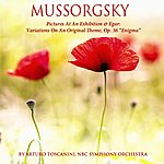 "NBC Symphony Orchestra Mussorgsky: Pictures At An Exhibition - Elgar: Variations On An Original Theme, Op. 36 - ""Enigma"""