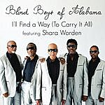 The Blind Boys Of Alabama I'll Find A Way (To Carry It All)