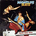 Nightlife Unlimited Disco Choo Choo