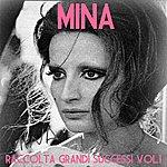 Mina Mina, Vol. 1 (Raccolta Grandi Successi)