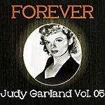 Judy Garland Forever Judy Garland Vol. 05