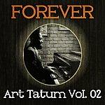 Art Tatum Forever Art Tatum Vol. 02