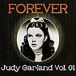 Judy Garland Forever Judy Garland, Vol. 1