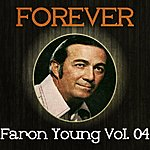 Faron Young Forever Faron Young Vol. 04