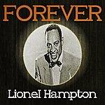 Lionel Hampton Forever Lionel Hampton