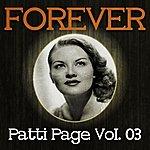 Patti Page Forever Patti Page, Vol. 3