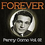 Perry Como Forever Perry Como, Vol. 2