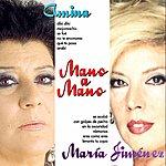 Maria Jimenez Mano A Mano : Amina Y Maria Jimenez