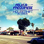 Felix Houseshift In Miami (Luca Fregonese Dub Mix)