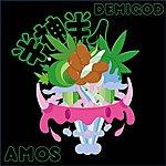 Amos Demigod Ep