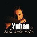 Yuhan Hola Hola Hola (Remixes)