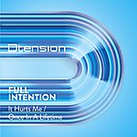 Full Intention It Hurts Me / Once In A Lifetime