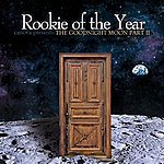 Rookie Of The Year Canova Presents: The Goodnight Moon Part II