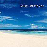 Chloe On My Own