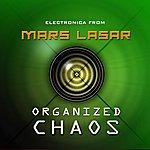 Mars Lasar Organized Chaos