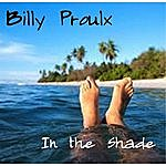 Billy Proulx In The Shade