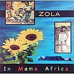 Zola In Mama Africa