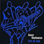 Sean Harkness Trio Of One