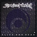 Six Feet Under Alive And Dead