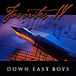 Down East Boys Favorites IV