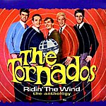 The Tornados Ridin' The Wind - The Anthology