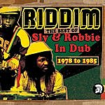 Sly & Robbie Riddim: The Best Of Sly & Robbie In Dub 1978-1985