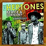 The Heptones Peace And Harmony: The Trojan Anthology