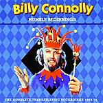 Billy Connolly Humble Beginnings: The Complete Transatlantic Recordings 1969-74